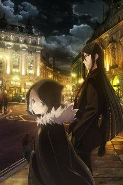 Lord El-Melloi II-sei no Jikenbo: Rail Zeppelin Grace Note / Досье лорда Эль-Меллоя II (1-11) + Special