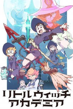 Little Witch Academia - OP & ED Singles [2017]