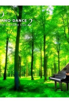 PIANO DANCE - Omnibus collection (Partial) [2008-2009]