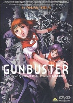 Aim for the Top! Gunbuster / Ганбастер: Дотянись до неба (6+9 из 6+9) Complete