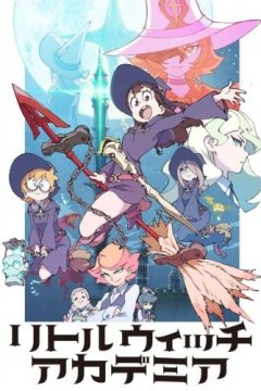 Little Witch Academia TV (25 из 25) Complete