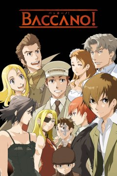 Baccano! / Шумиха! (13 из 13) + Special (3 из 3) Complete