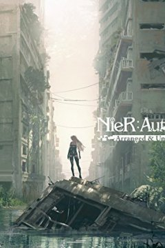 NieR:Automata Arranged & Unreleased Tracks (2017)